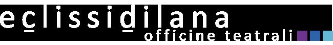 Eclissidilana - Officine Teatrali